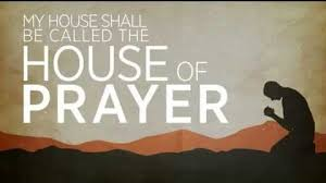 house of prayer.jpeg